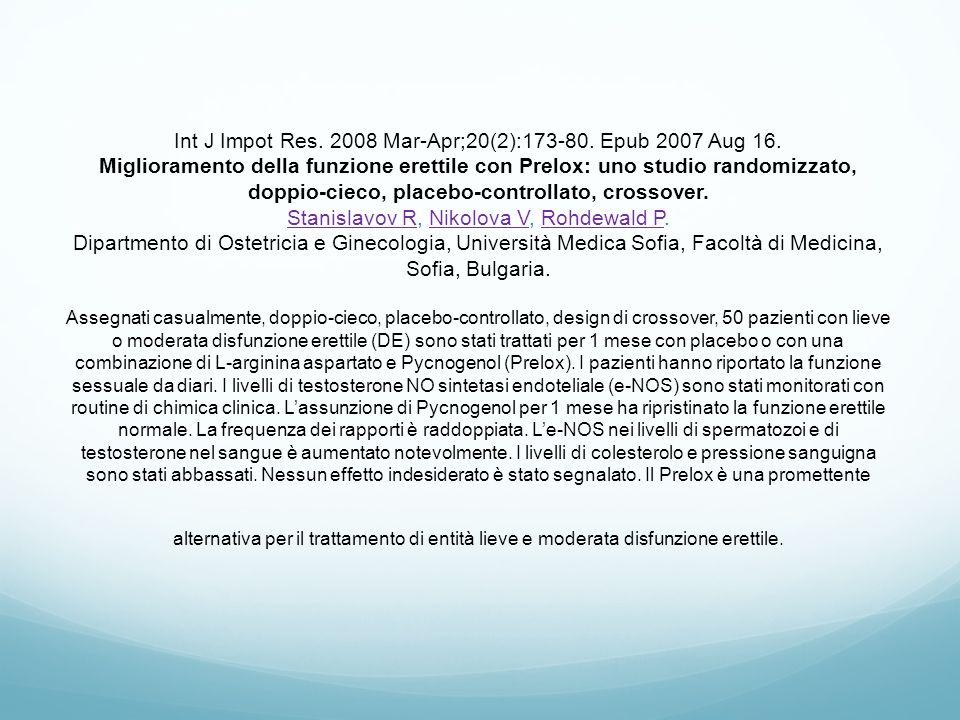 Int J Impot Res. 2008 Mar-Apr;20(2):173-80. Epub 2007 Aug 16. Miglioramento della funzione erettile con Prelox: uno studio randomizzato, doppio-cieco,