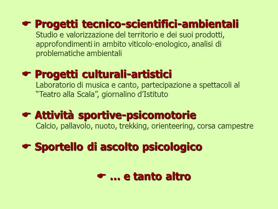Progetti tecnico-scientifici-ambientali Progetti tecnico-scientifici-ambientali Studio e valorizzazione del territorio e dei suoi prodotti, approfondi