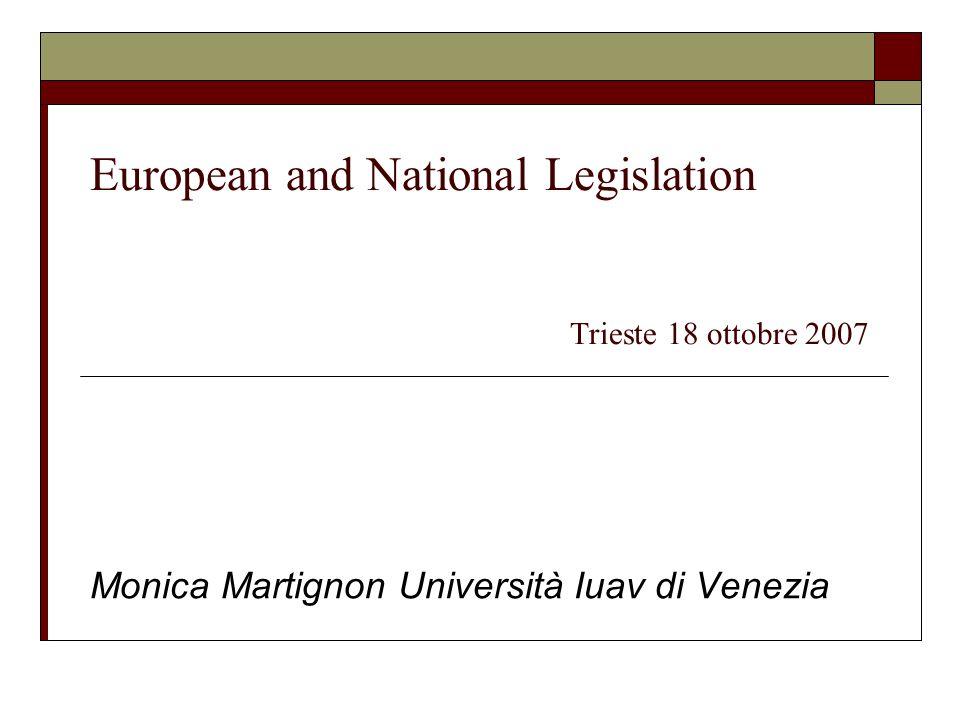Monica Martignon Il contesto archivistico di riferimento Lunione Europea e i singoli stati che la compongono Scuole e tradizioni diverse (es.
