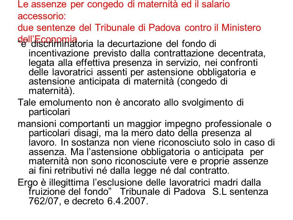 Le assenze per congedo di maternità ed il salario accessorio: due sentenze del Tribunale di Padova contro il Ministero dellEconomia e discriminatoria