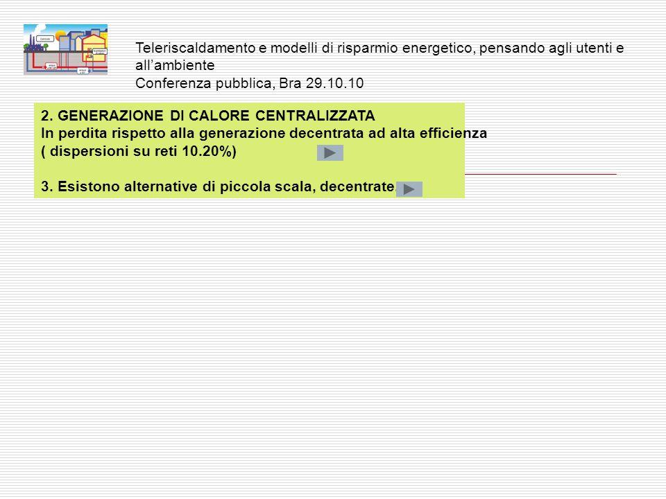 Pagina36 ESISTONO ALTERNATIVE PER LA PRODUZIONE DI CALORE.