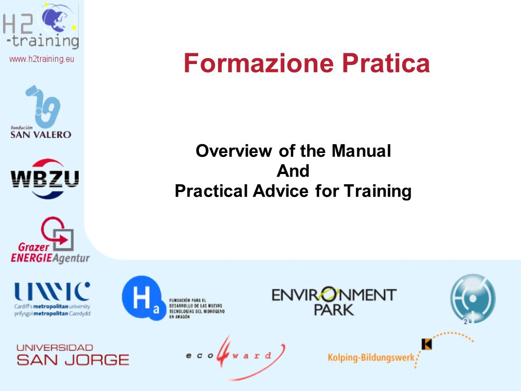 Formazione Pratica Overview of the Manual And Practical Advice for Training
