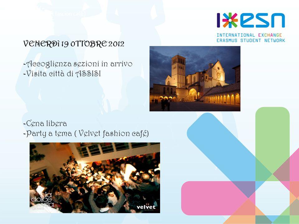 Sabato 20 Ottobre 2012 -Visita guidata azienda Perugina -Visita ai monumenti e agli stand di Eurochocolate (Perugia) -Cena libera -Party a tema (Etoile 54)
