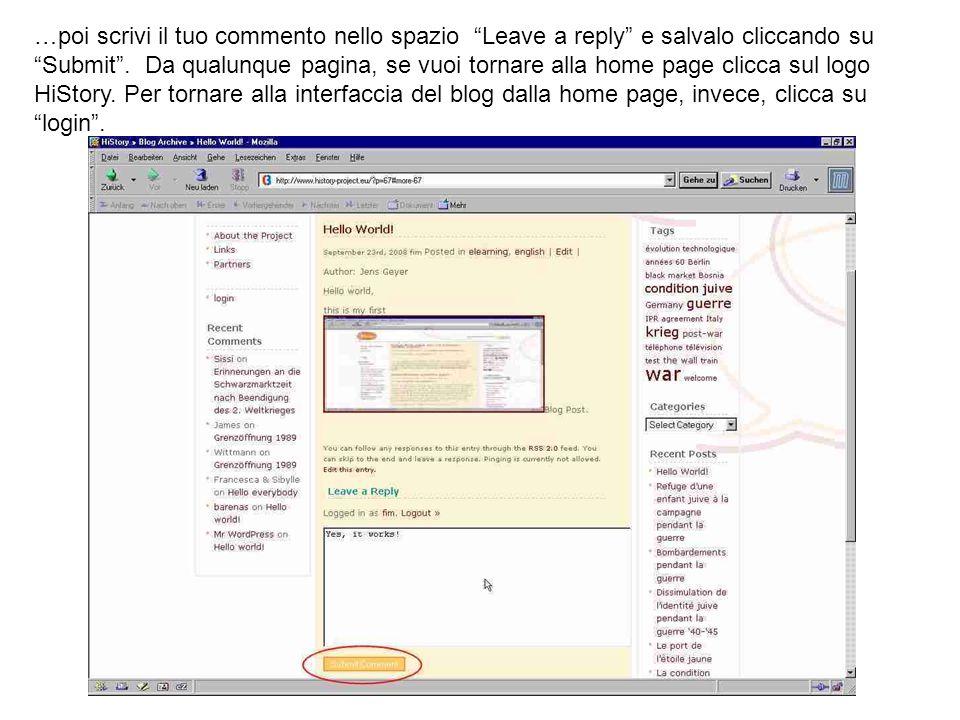 …poi scrivi il tuo commento nello spazio Leave a reply e salvalo cliccando su Submit. Da qualunque pagina, se vuoi tornare alla home page clicca sul l