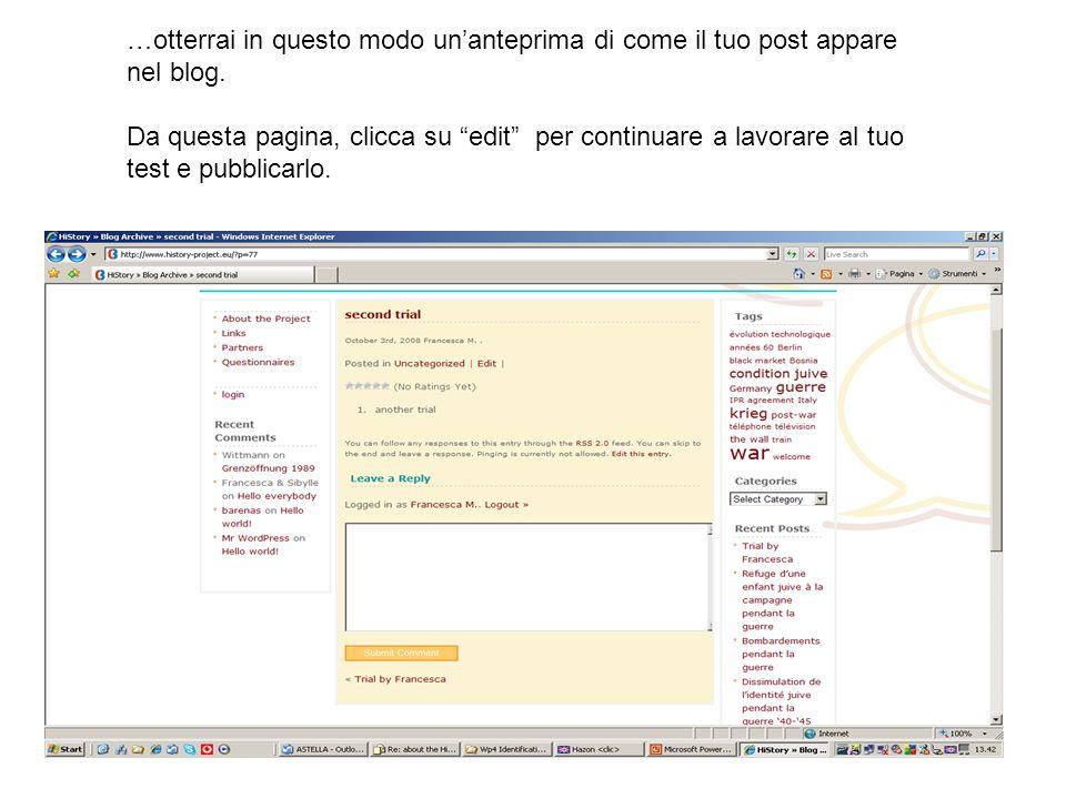 …una seconda opzione per continuare a lavorare al tuo post è cliccare su Manage -> Posts.