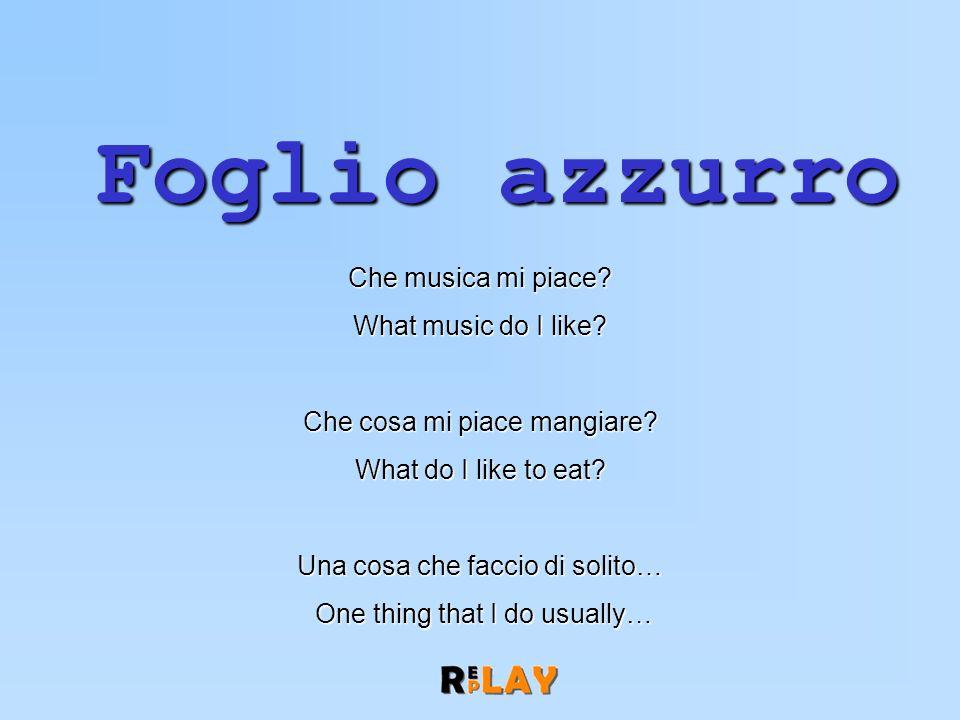 Foglio azzurro Che musica mi piace. What music do I like.