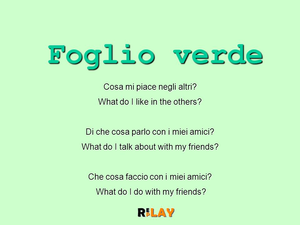 Foglio verde Cosa mi piace negli altri. What do I like in the others.