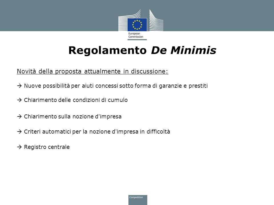 Regolamento De Minimis Novità della proposta attualmente in discussione: Nuove possibilità per aiuti concessi sotto forma di garanzie e prestiti Chiar
