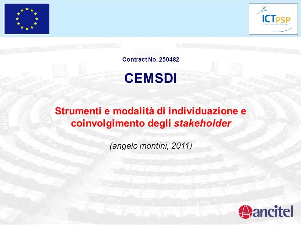 Contract No. 250482 CEMSDI Strumenti e modalità di individuazione e coinvolgimento degli stakeholder (angelo montini, 2011)