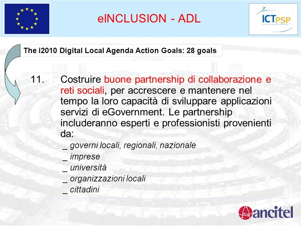 eINCLUSION - ADL 11. Costruire buone partnership di collaborazione e reti sociali, per accrescere e mantenere nel tempo la loro capacità di sviluppare