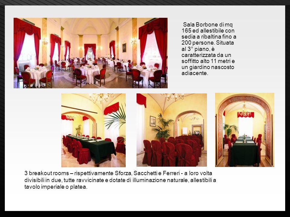 Page 11 Sala Borbone di mq 165 ed allestibile con sedia a ribaltina fino a 200 persone. Situata al 3° piano, è caratterizzata da un soffitto alto 11 m