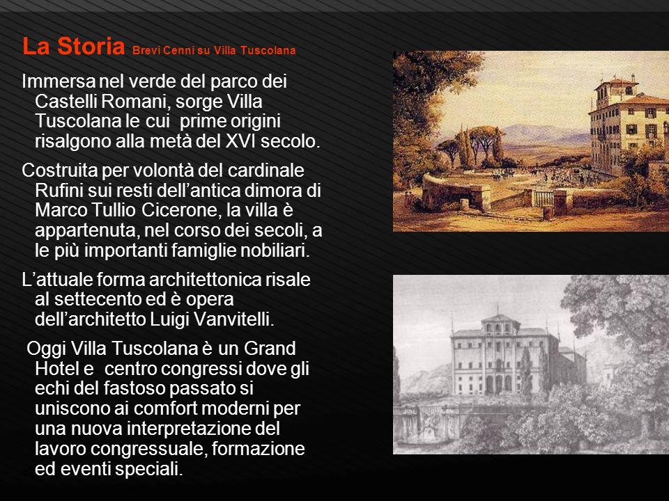 Page 6 La Storia Brevi Cenni su Villa Tuscolana Immersa nel verde del parco dei Castelli Romani, sorge Villa Tuscolana le cui prime origini risalgono