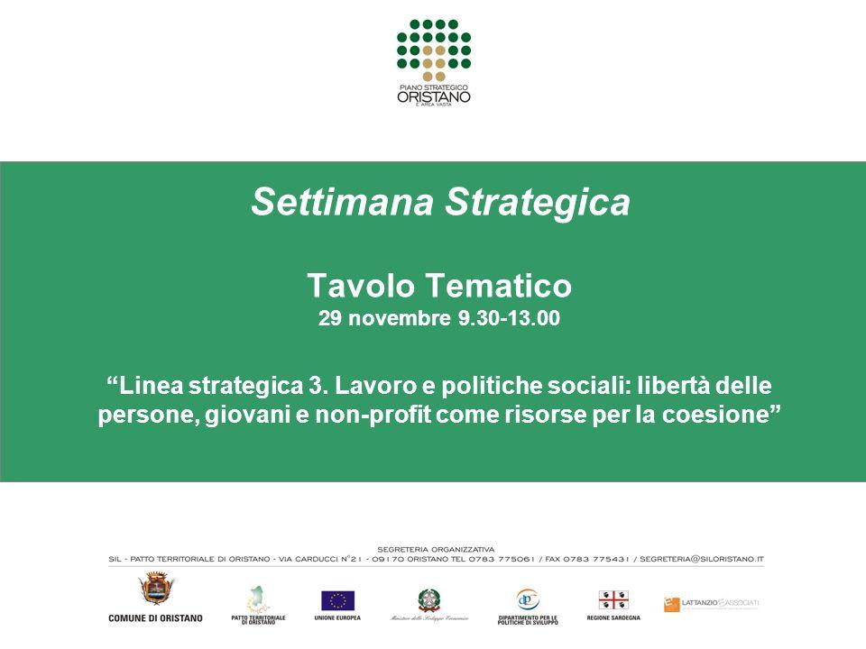 Settimana Strategica Tavolo Tematico 29 novembre 9.30-13.00 Linea strategica 3.