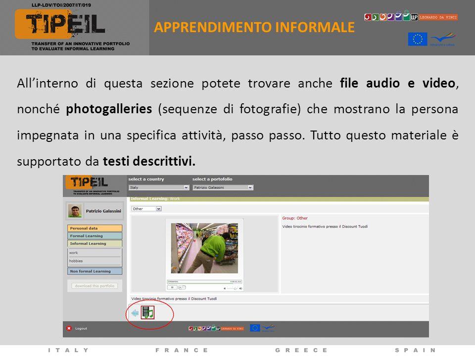 Allinterno di questa sezione potete trovare anche file audio e video, nonché photogalleries (sequenze di fotografie) che mostrano la persona impegnata in una specifica attività, passo passo.