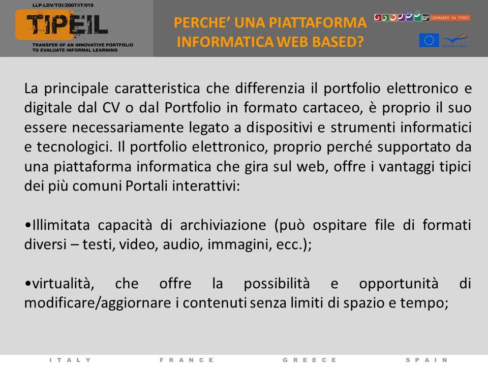 La principale caratteristica che differenzia il portfolio elettronico e digitale dal CV o dal Portfolio in formato cartaceo, è proprio il suo essere necessariamente legato a dispositivi e strumenti informatici e tecnologici.