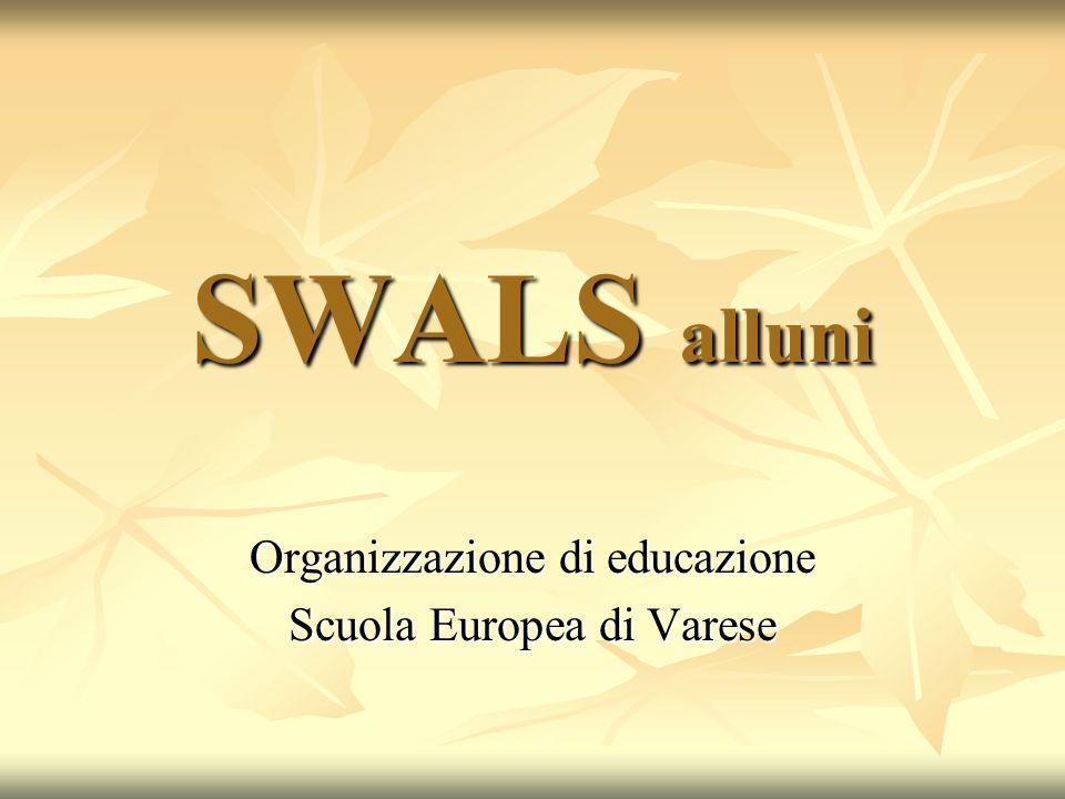 SWALS alluni Organizzazione di educazione Scuola Europea di Varese