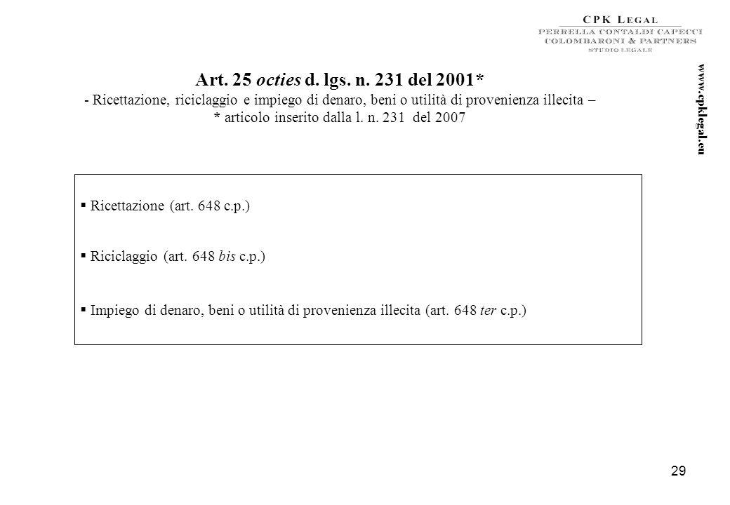 28 Art. 25 septies d. lgs. n. 231 del 2001* - Omicidio colposo o lesioni gravi o gravissime commesse con violazione delle norme sulla tutela della sal