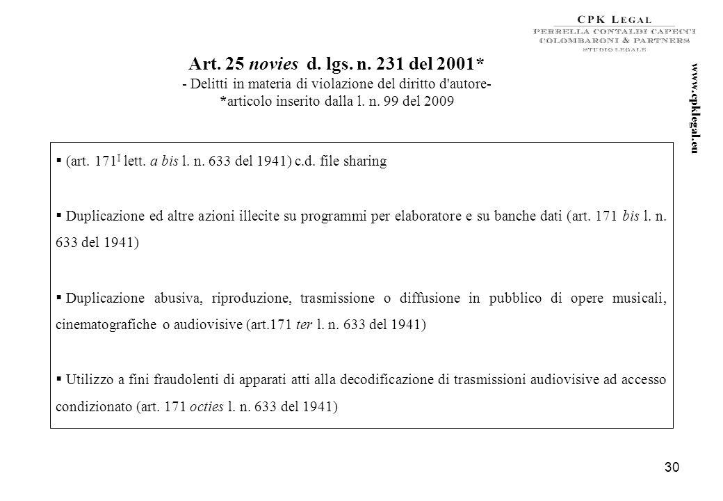 29 Art. 25 octies d. lgs. n. 231 del 2001* - Ricettazione, riciclaggio e impiego di denaro, beni o utilità di provenienza illecita – * articolo inseri