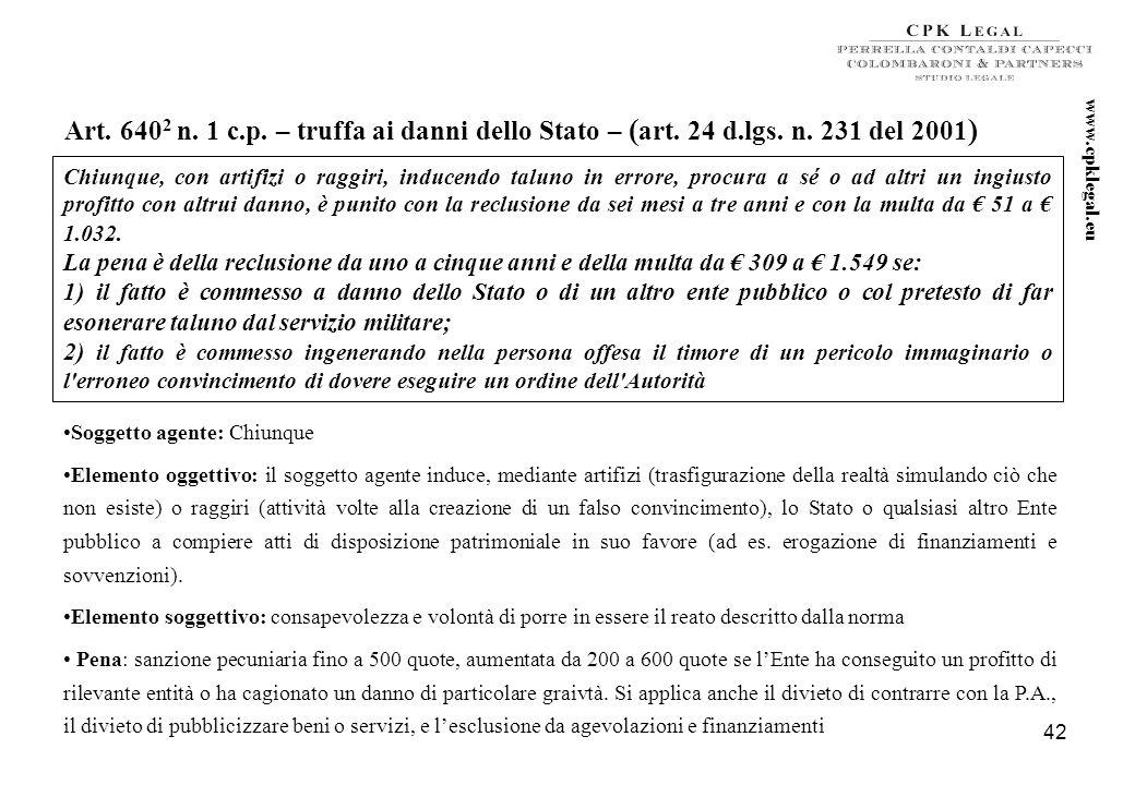 41 I delitti di corruzione (art. 25 d.lgs. n. 231 del 2001) … casistica Non è ravvisabile il concorso nel reato di corruzione propria da parte dellimp