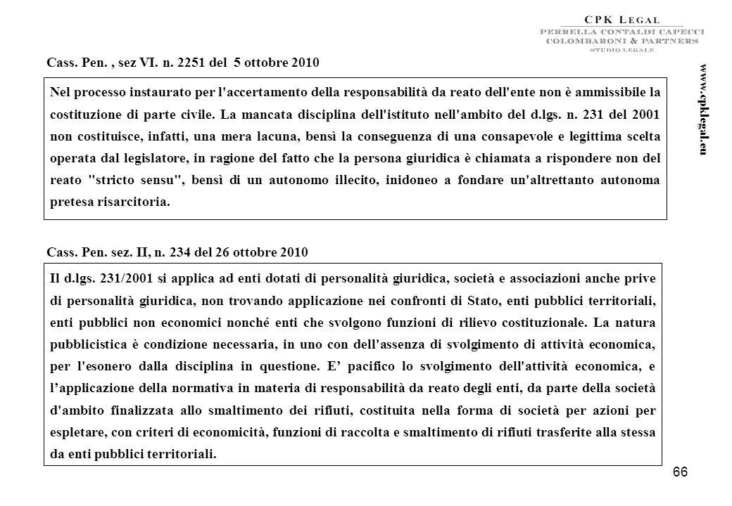 65 Trib. Trani sez. distaccata Molfetta, 26 ottobre 2009 Sono punite, ai sensi dellart. 25 septies del d.lgs. n. 231 del 2001, con sanzioni pecuniarie