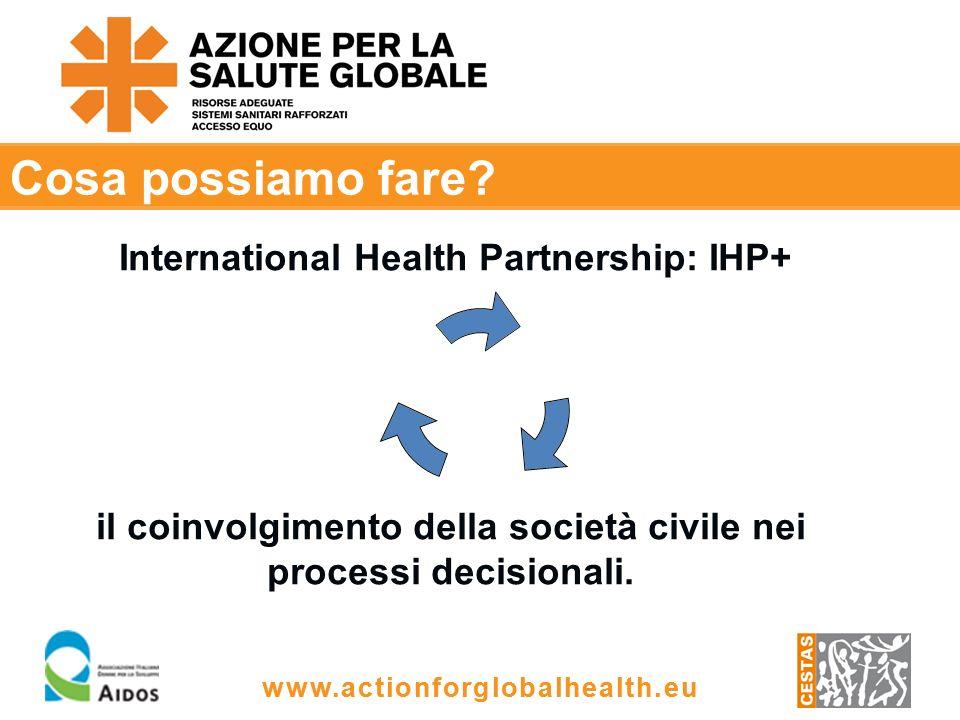 www.actionforglobalhealth.eu Cosa possiamo fare.
