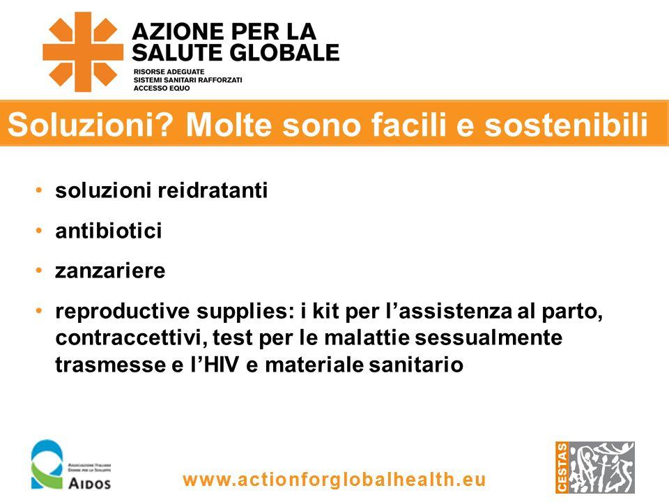 www.actionforglobalhealth.eu 3) Partecipazione comunitaria alle decisioni 90% donne incinte riceve assistenza qualificata 95% dei bambini < 5 anni di età è vaccinato Adesso sono felice.