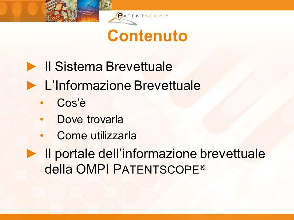 Contenuto Il Sistema Brevettuale LInformazione Brevettuale Cosè Dove trovarla Come utilizzarla Il portale dellinformazione brevettuale della OMPI P AT