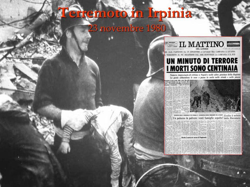 Terremoto in Irpinia 23 novembre 1980 23 novembre 1980