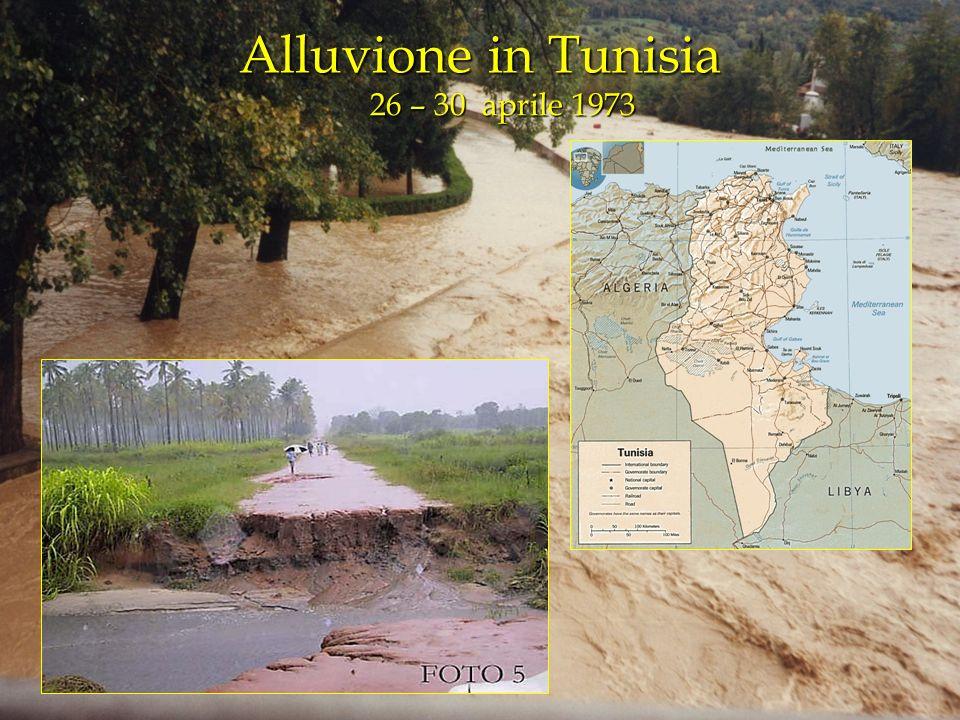 Alluvione in Tunisia 26 – 30 aprile 1973 26 – 30 aprile 1973