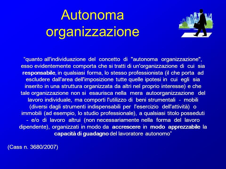 Autonoma organizzazione quanto all'individuazione del concetto di