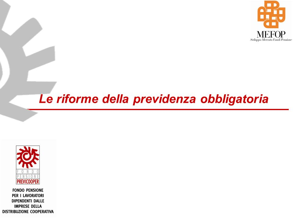 www.mefop.it 2 Gli ultimi turbolenti anni della previdenza in Italia A partire dagli anni 90 la previdenza pubblica è cambiata in modo radicale -1992 Riforma Amato -1994 Riforma Berlusconi -1995 Riforma Dini -1997 Riforma Prodi -2004 Riforma Maroni -… Perché?