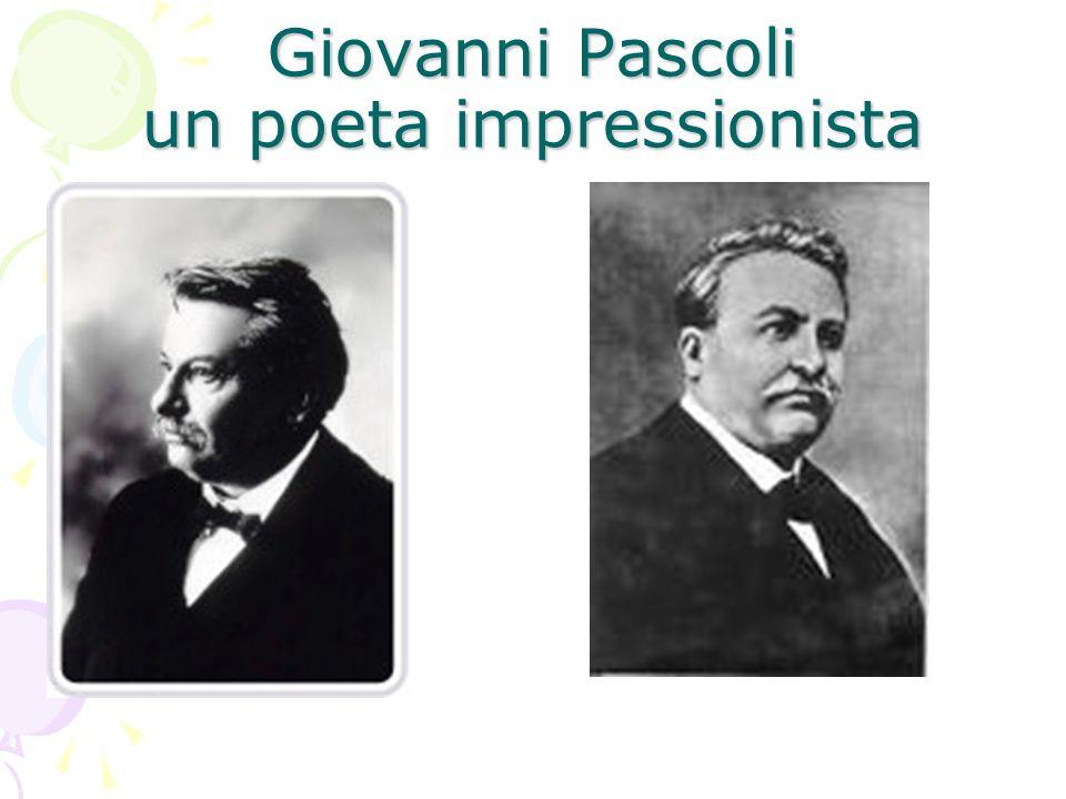 Giovanni Pascoli un poeta impressionista