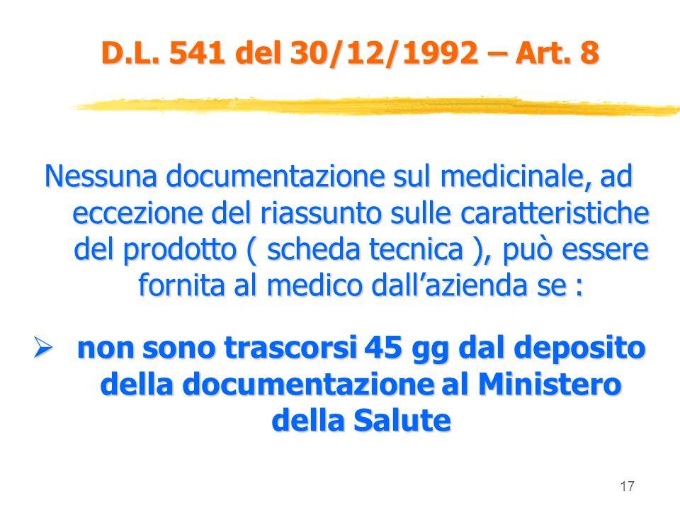 16 D.L. 541 del 30/12/1992 – Art. 7 La pubblicità dei medicinali presso gli operatori può essere svolta dallazienda titolare della AIC o da altra azie