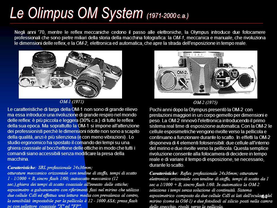 43 Nikon F: la nascita della reflex moderna (1959 – 1974) Nel 1959 la reflex 35mm ha compiuto 24 anni e sono stati eliminati tutti i problemi che la r