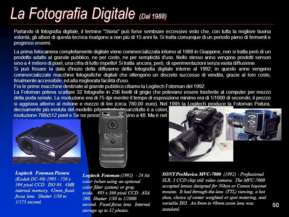 49 Toy-cameras (dal 1930 c.a. ad oggi) Le toy-cameras sono fotocamere in cui l'aspetto ludico si affianca a quello fotografico. Sono quasi sempre di f