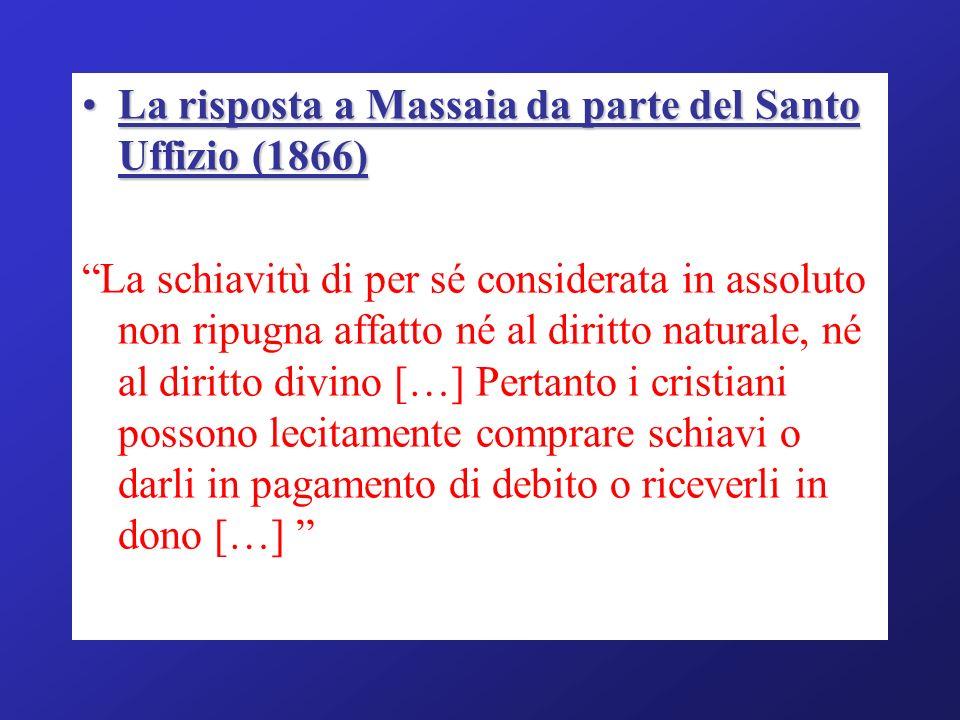 La risposta a Massaia da parte del Santo Uffizio (1866)La risposta a Massaia da parte del Santo Uffizio (1866) La schiavitù di per sé considerata in a