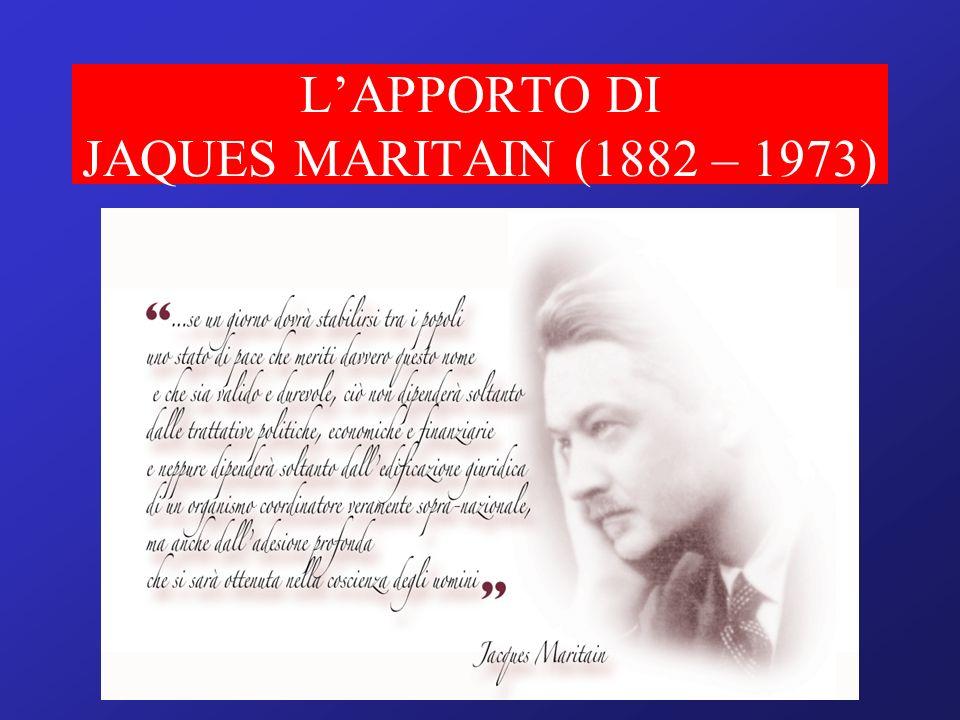 LAPPORTO DI JAQUES MARITAIN (1882 – 1973)