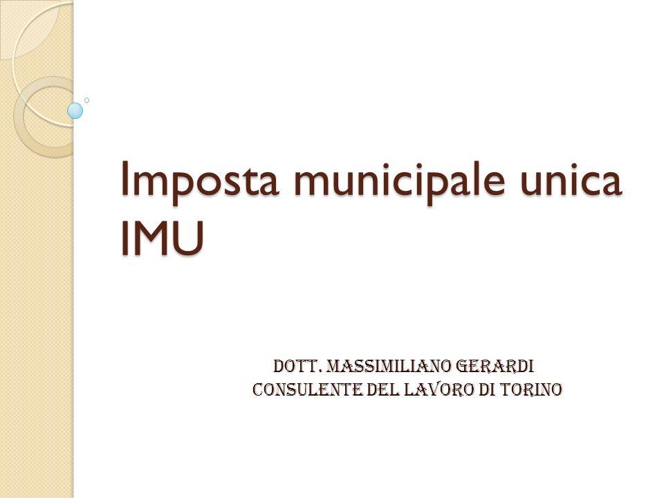 Imposta municipale unica IMU Dott. Massimiliano gerardi Consulente del lavoro di torino