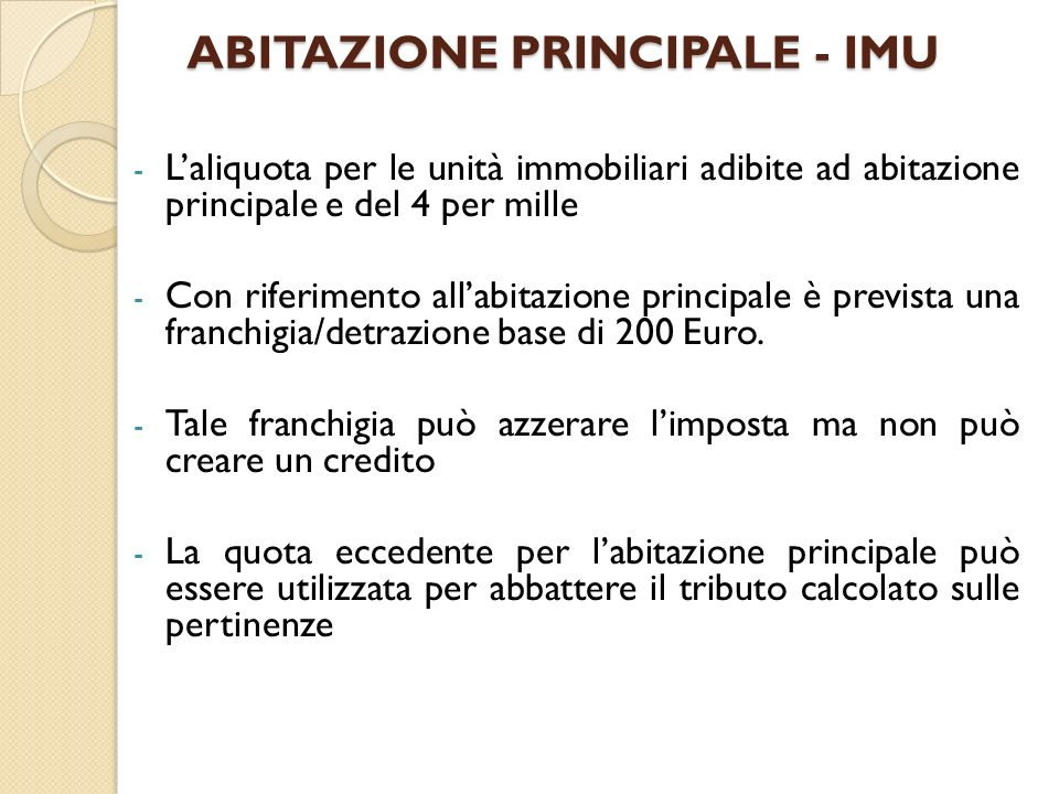 ABITAZIONE PRINCIPALE - IMU - Laliquota per le unità immobiliari adibite ad abitazione principale e del 4 per mille - Con riferimento allabitazione pr