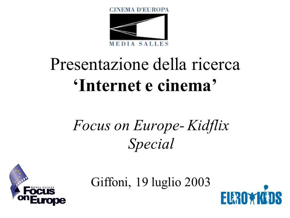 Presentazione della ricerca Internet e cinema Focus on Europe- Kidflix Special Giffoni, 19 luglio 2003