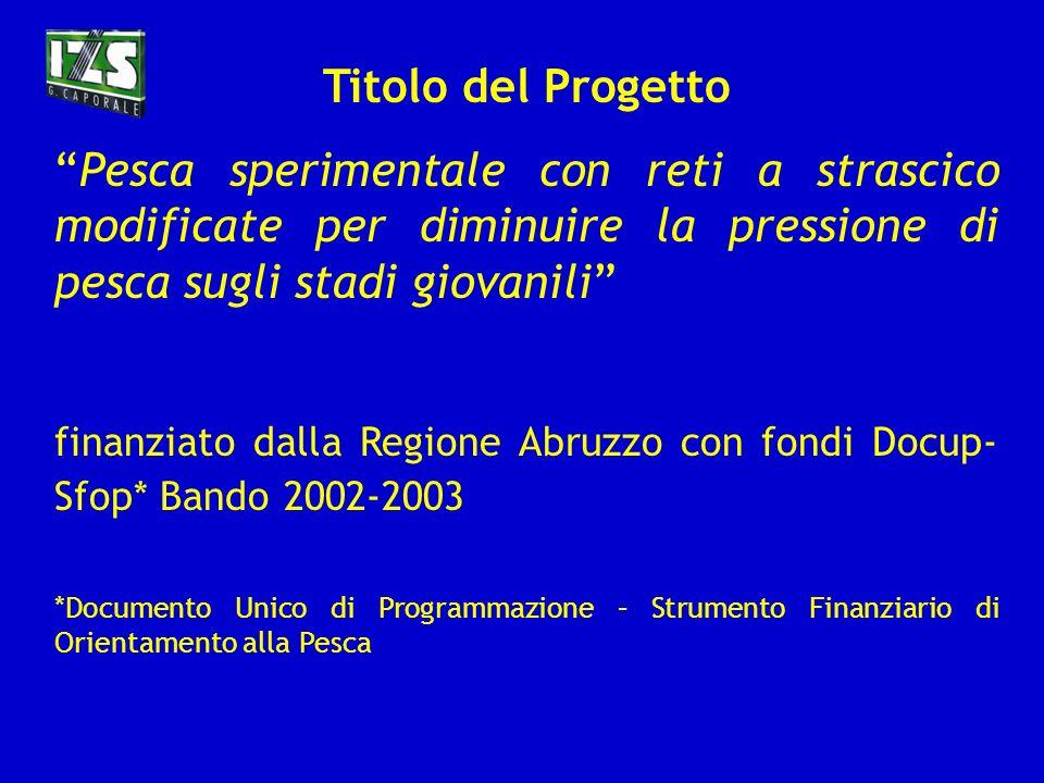 RISULTATI DI PROVE DI PESCA SPERIMENTALE PER LOTTIMIZZAZIONE DEI RENDIMENTI E LA CONSERVAZIONE DELLA RISORSA A.Paolini 1, M.Ferretti 2, M.Vallerani 1,