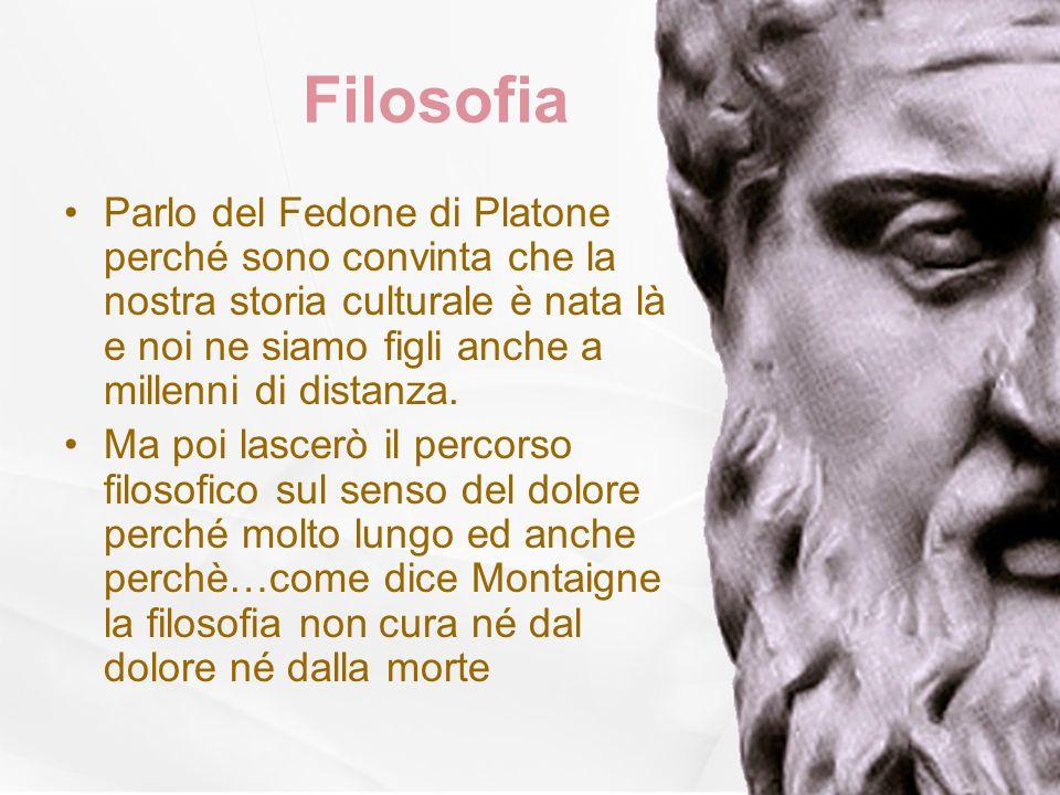 Filosofia Parlo del Fedone di Platone perché sono convinta che la nostra storia culturale è nata là e noi ne siamo figli anche a millenni di distanza.