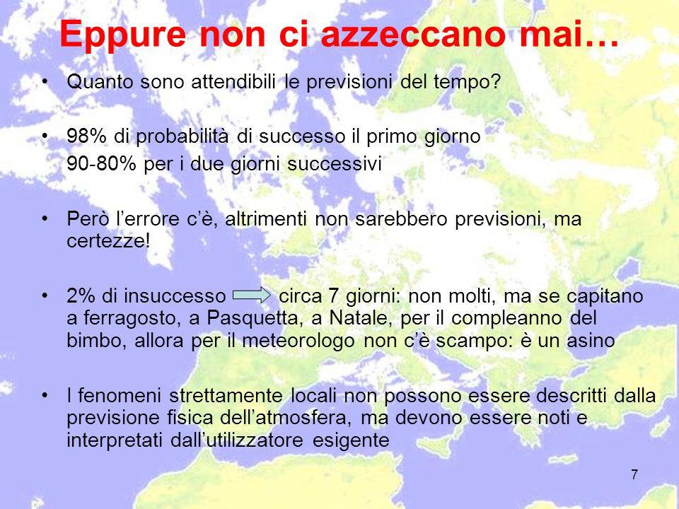 28 Analizzando il Nord Italia, si può vedere come i venti abbiano direzione S – N, oppure, O-E sulla Pianura Padana, e siano di debole intensità