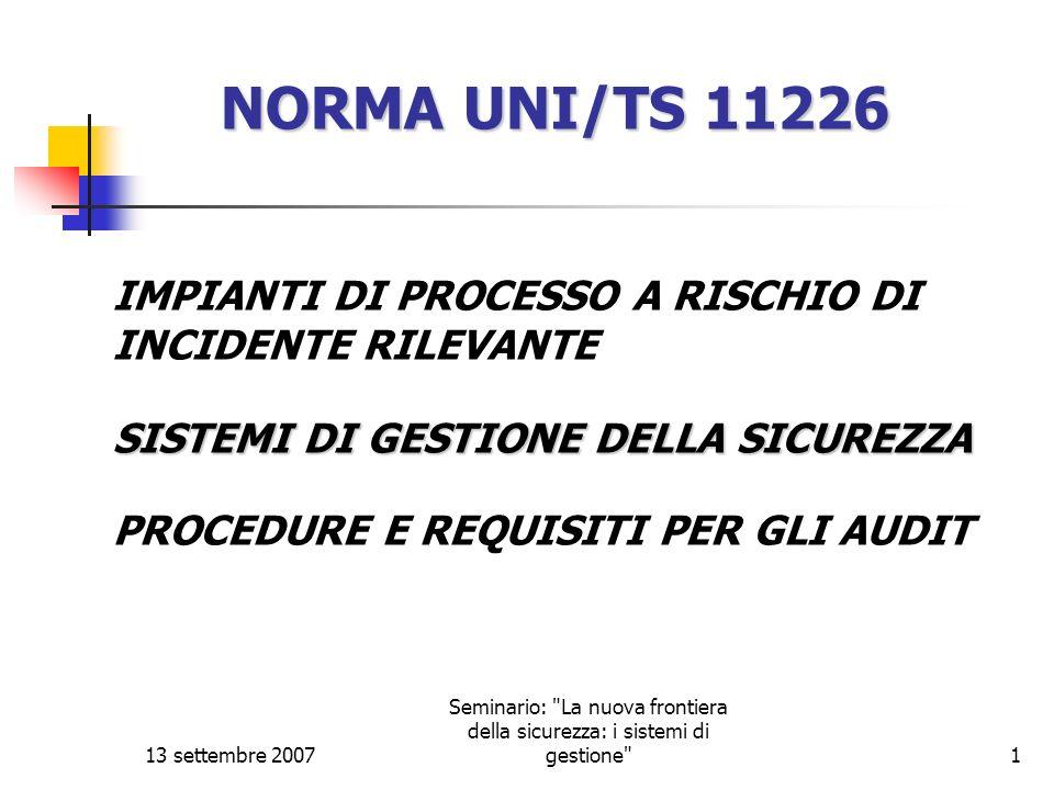 13 settembre 2007 Seminario: La nuova frontiera della sicurezza: i sistemi di gestione 12 Punto 5.