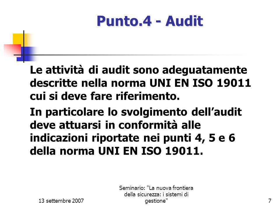 13 settembre 2007 Seminario: La nuova frontiera della sicurezza: i sistemi di gestione 8 Punto 5.