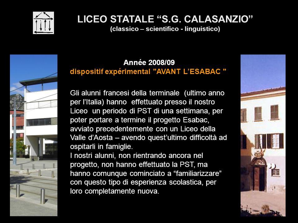 LICEO STATALE S.G. CALASANZIO (classico – scientifico - linguistico) Année 2008/09 dispositif expérimental