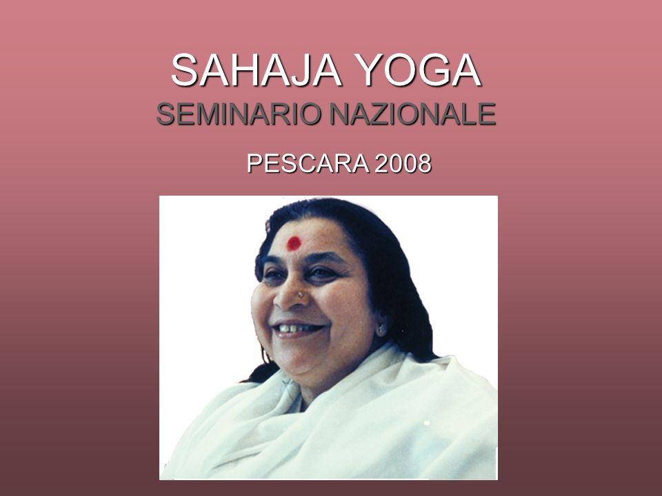 SAHAJA YOGA SEMINARIO NAZIONALE PESCARA 2008