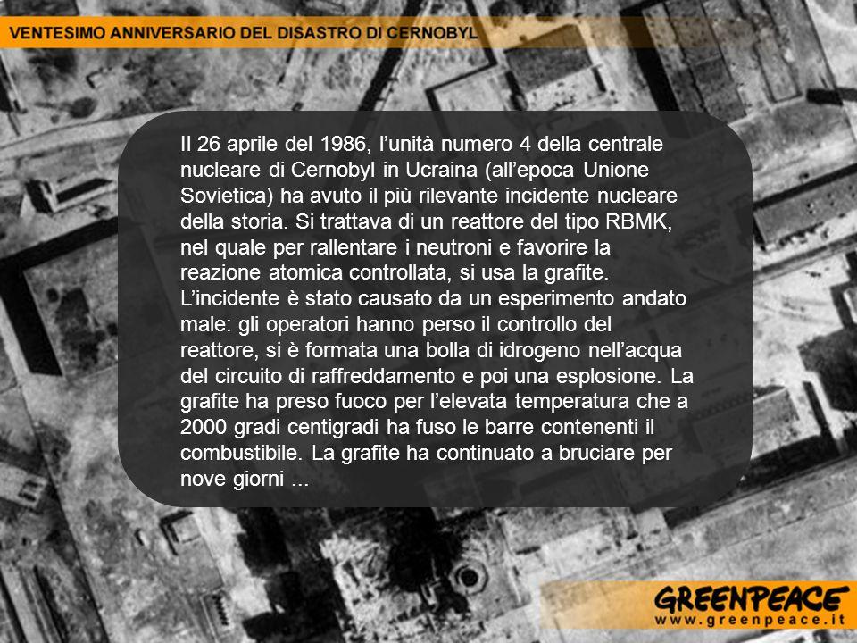 Il 26 aprile del 1986, lunità numero 4 della centrale nucleare di Cernobyl in Ucraina (allepoca Unione Sovietica) ha avuto il più rilevante incidente