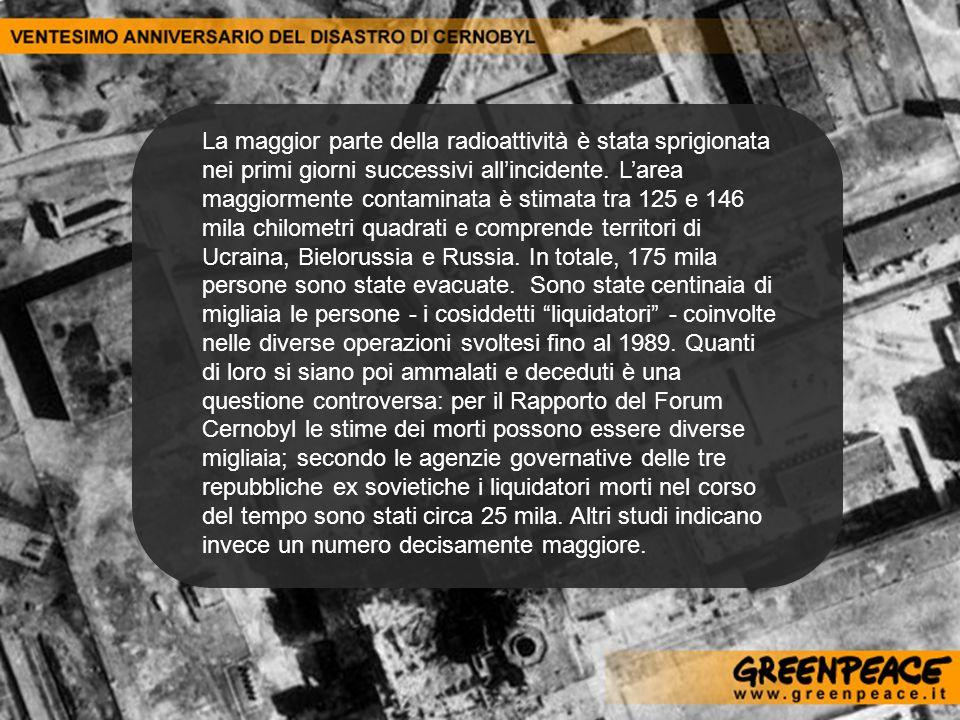 La maggior parte della radioattività è stata sprigionata nei primi giorni successivi allincidente. Larea maggiormente contaminata è stimata tra 125 e