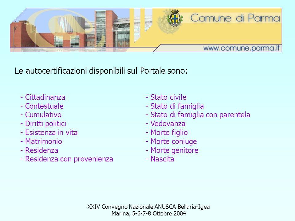 XXIV Convegno Nazionale ANUSCA Bellaria-Igea Marina, 5-6-7-8 Ottobre 2004 Le autocertificazioni disponibili sul Portale sono: - Cittadinanza - Contest